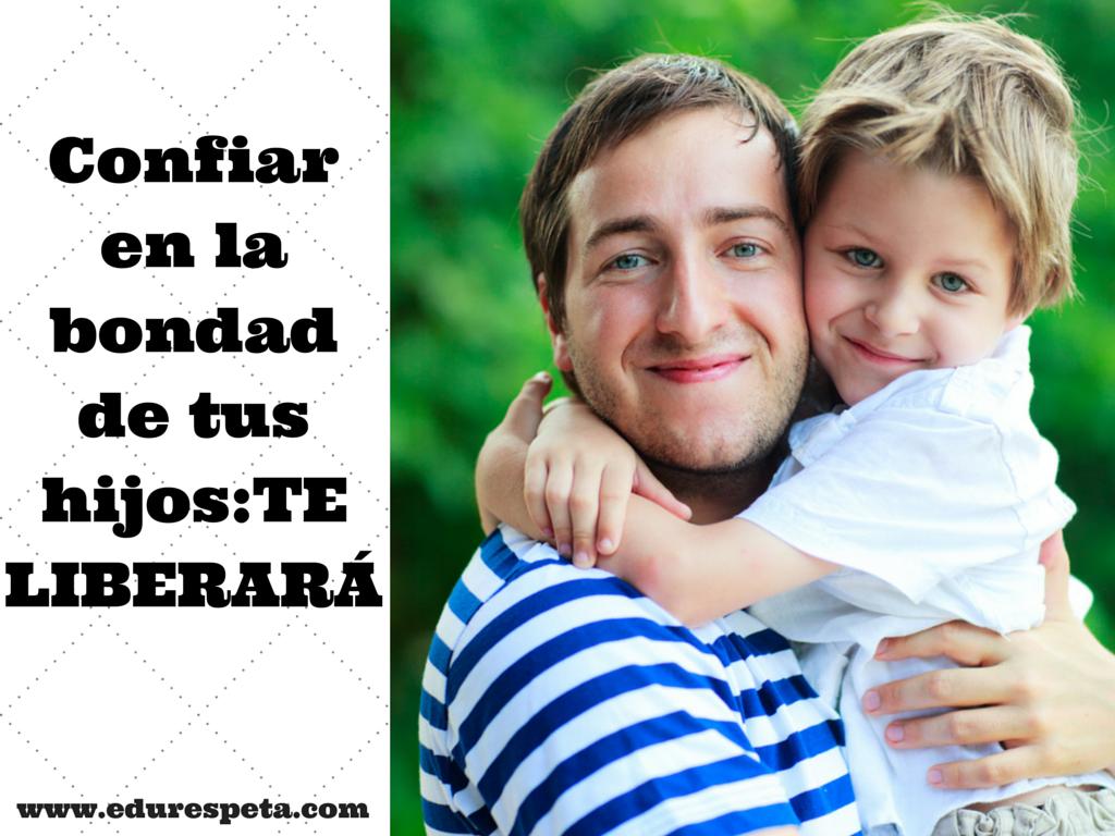 Confiar en la bondad de tu hijo- TE (1)