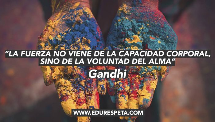 Frase Gandhi Edurespeta