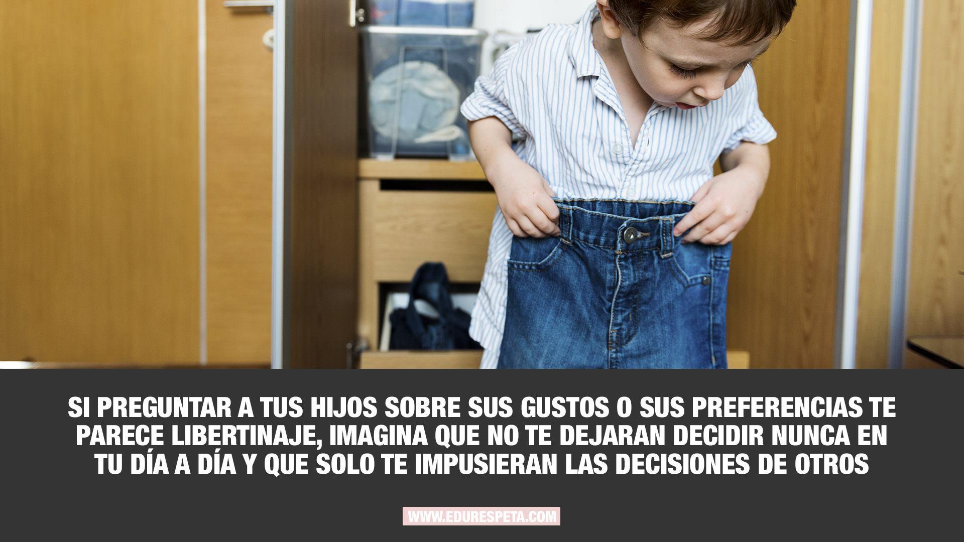 Si preguntar a tus hijos sobre sus gustos o sus preferencias