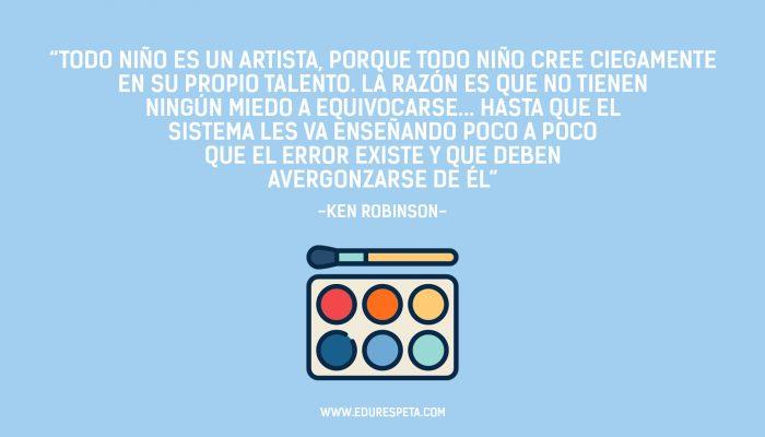 Todo niño es un artista, porque todo niño cree ciegamente en su propio talento. La razón es que no tienen ningún miedo a equivocarse