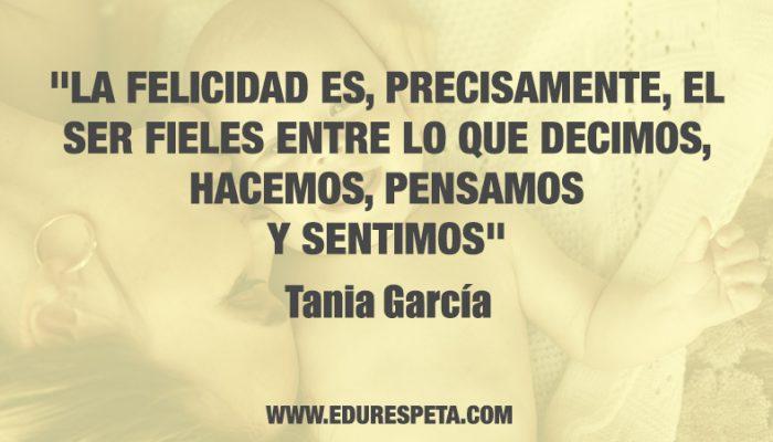 Felicidad Edurespeta Tania Garcia