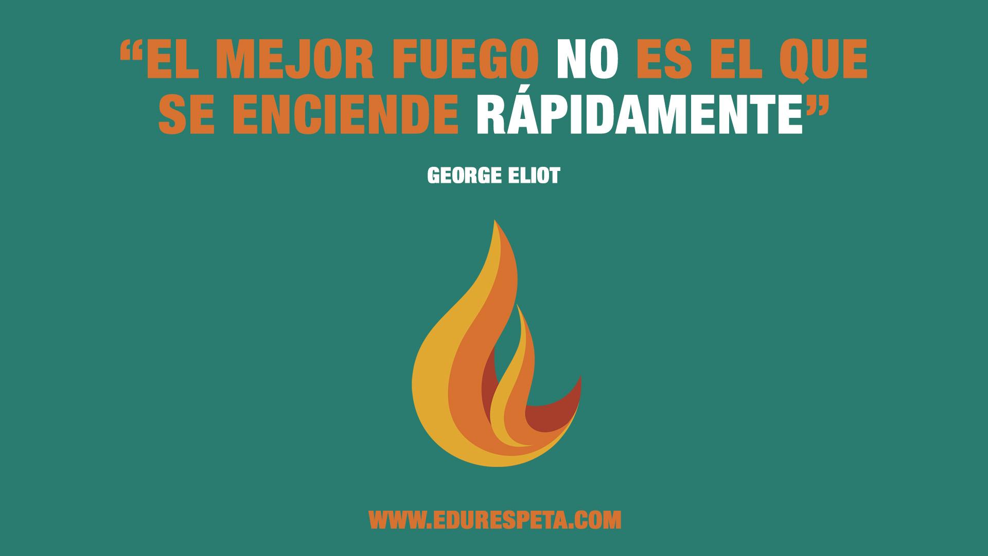 El mejor fuego no es el que se enciende rápidamente